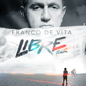 FRANCO DE VITA LIBRE TOUR