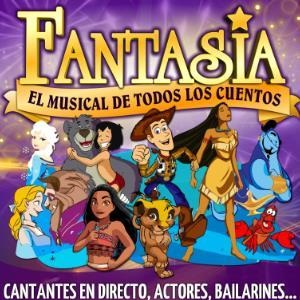 FANTASIA EL MUSICAL DE TODOS LOS CUENTOS