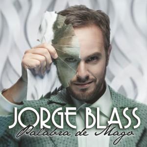 JORGE BLASS PALABRA DE MAGO
