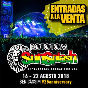 XXV ROTOTOM SUNSPLASH EUROPEAN REGGAE FESTIVAL