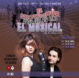EL SHOW DE NUR & THE FULL BIG BAND, EL MUSICAL