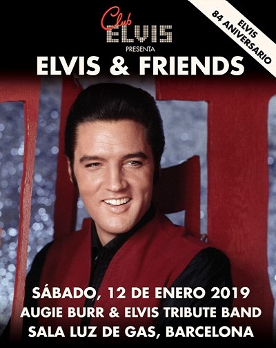 Concierto Elvis 84º: Elvis Tribute Band & Friends en Barcelona