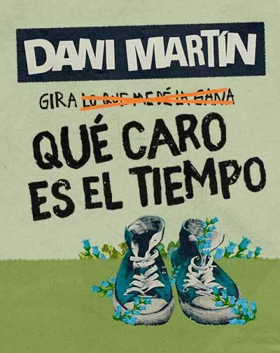 Dani Martín - Gira LO QUE ME DÉ LA GANA
