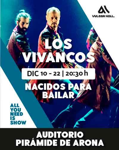 Los Vivancos - Nacidos para bailar en Santa Cruz de Tenerife