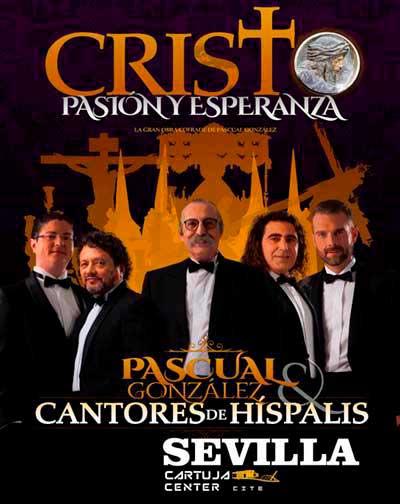 Cantores de Hispalis - Cristo Pasión y Esperanza