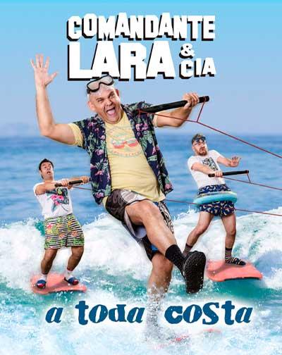 Comandante Lara & Cia - A Toda Costa